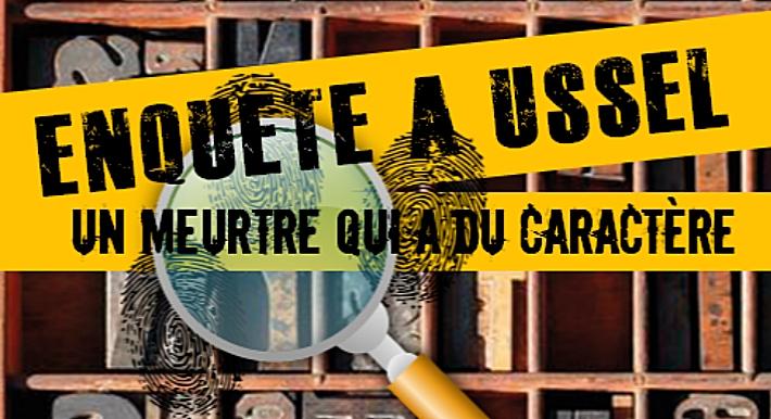 Enquête à Ussel : un meurtre qui a du caractère (Médiathèque Ussel)
