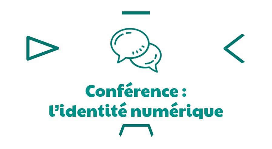 CONFÉRENCE REPORTEE – L'identité numérique (Meymac)