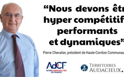 """""""Nous devons être hyper compétitifs, performants et dynamiques"""""""